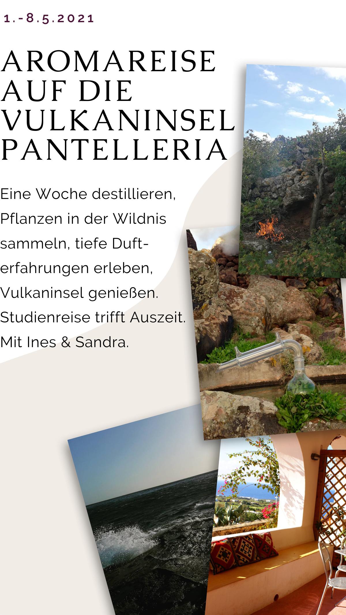 Aromareise auf die Vulkaninsel Pantelleria vom 1. bis 5. Mai 2021